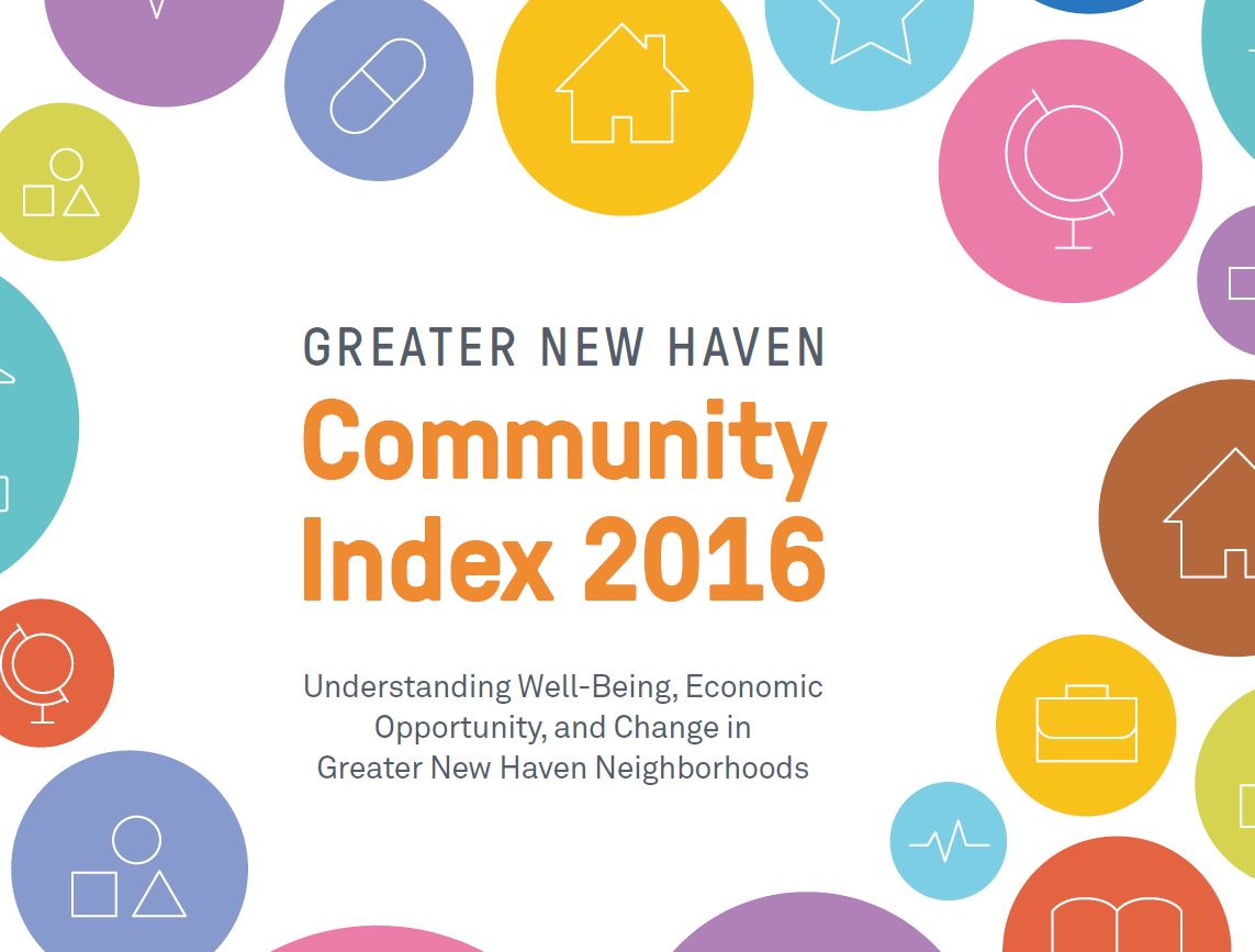Greater New Haven Community Index 2016 Connecticut Data Wellbeing