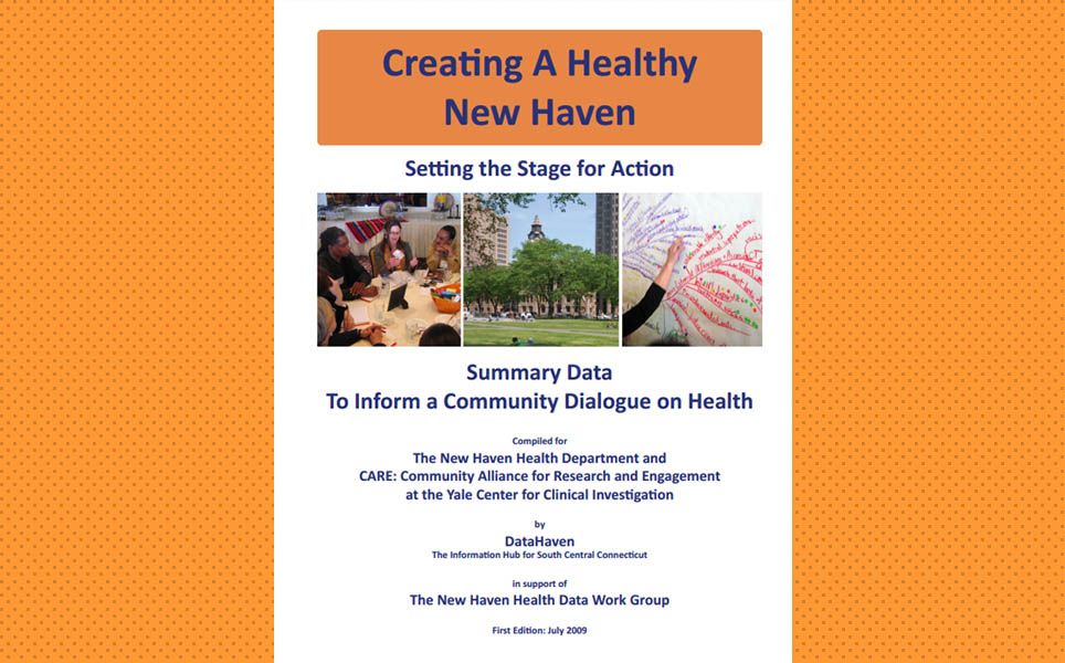 Creating a Healthy New Haven 2009 DataHaven